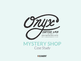 Field Agent - Onyx Mobile Mystery Shopping Case Study Download