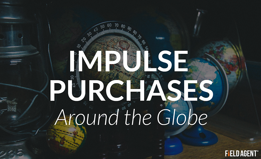 Impulse Purchases around the Globe and what Field Agent can do