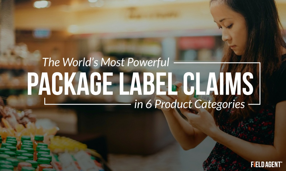 The World's Most Powerful Package Label Claims in 6 Product Categories